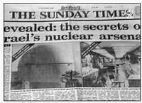 "On , , the  newspaper  ran the story on its front page under the headline: ""Revealed — the secrets of Israel's nuclear arsenal."""